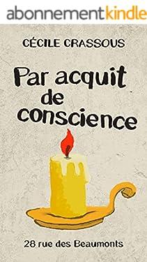 Par acquit de conscience (Rue des Beaumonts)