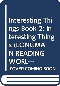 Paperback Longman Reading World: Interesting Things: Level 5, Book 2 (Longman Reading World) Book