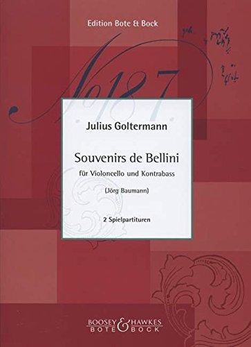 Souvenirs de Bellini: Violoncello und Kontrabass. Spielpartitur. (Repertoire Philharmonisches Duo Berlin Jörg Baumman - Klaus Stoll)