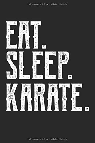Eat sleep karate: Kickboxen Notizbuch