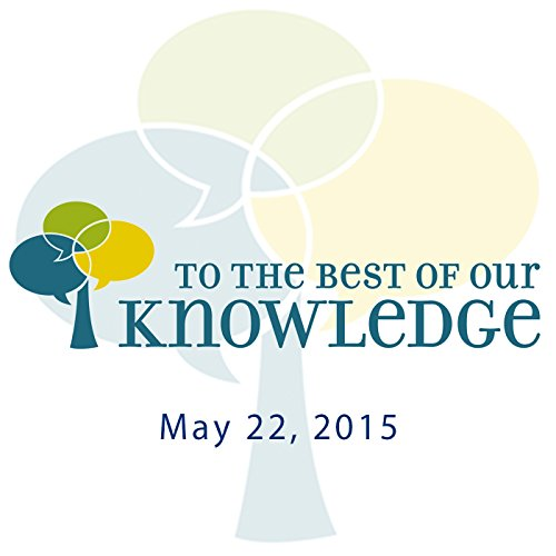 To the Best of Our Knowledge: Life, Art, and Therapy audiobook cover art