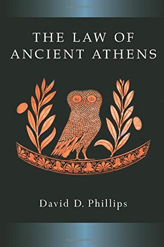 The Law of Ancient Athens (Law and Society in the Ancient World)