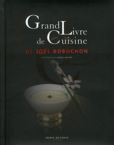Grand Livre de Cuisine de Joël Robuchon