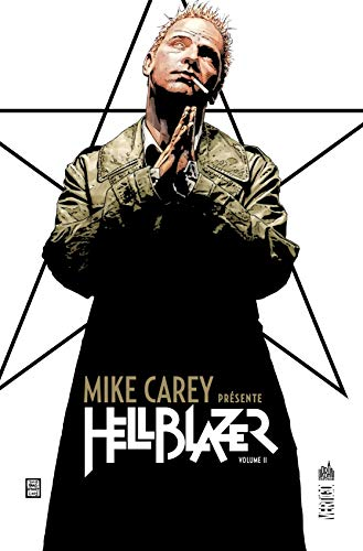 Mike Carey Presente Hellblazer Tome 2
