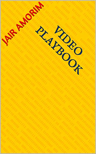 VIDEO PLAYBOOK (Portuguese Edition)
