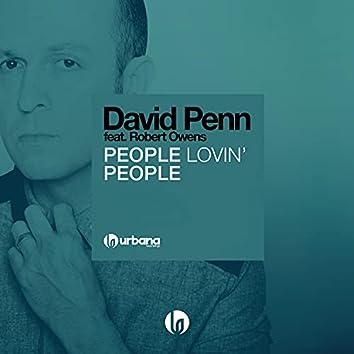 People Lovin' People (feat. Robert Owens)