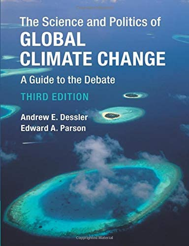 The Science and Politics of Global Climate Change A Guide to the Debate product image