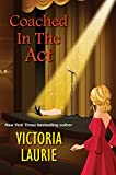 Image of Coached in the Act (A Cat & Gilley Life Coach Mystery)