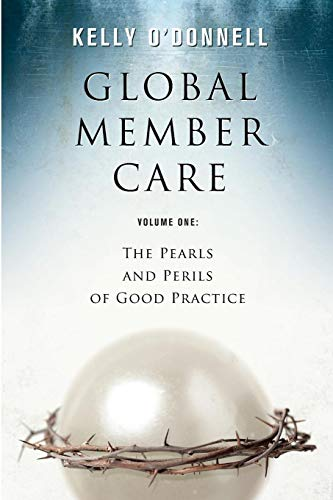 Global Member Care Vol 1*: The Pearls and Perils of Good Practice