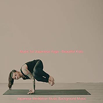 Music for Japanese Yoga - Beautiful Koto