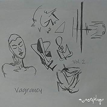Vagrancy, Vol. 2