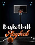 BASKETBALL PLAY BOOK: NOTEBOOK FOR BASKET-BALL PLAYS/ CREATING/ A PLAYBOOK AND OTHER...