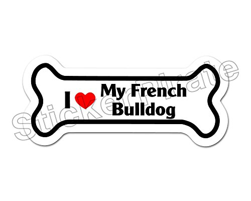 Dog Bone Magnet I Love My French Bulldog Car Truck Locker Magnet