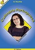 Culinária Portuguesa: Receitas do Paraíso - 2º volume (3) (Portuguese Edition)