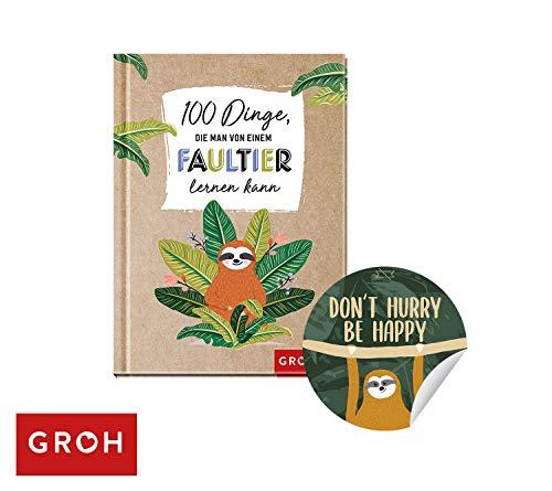 Unbekannt 100 Dinge, die Man von einem Faultier Lernen kann + gratis Faultier Sticker