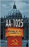 AA-1025 Memorias de un antiapóstol