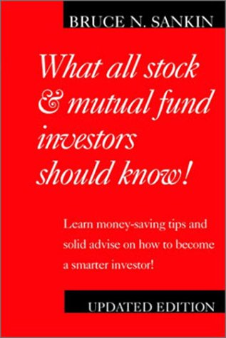 What All Stock and Mutual Fund Investors Should Know !