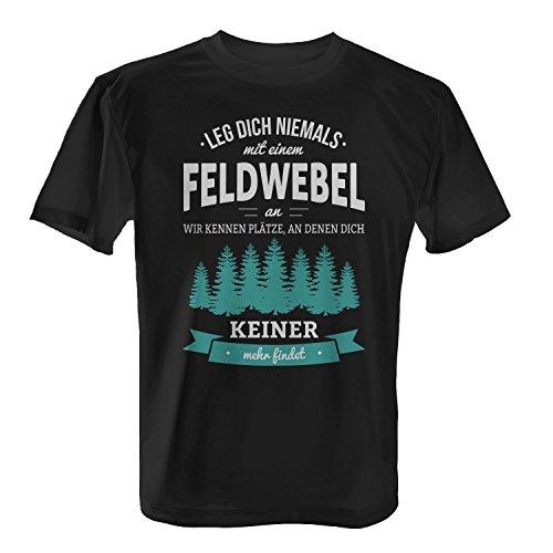 Fashionalarm Herren T-Shirt - Leg Dich Niemals mit einem Feldwebel an   Fun Shirt mit lustigem Spruch als Geschenk Idee Bundeswehr Soldat Militär, Farbe:schwarz;Größe:L