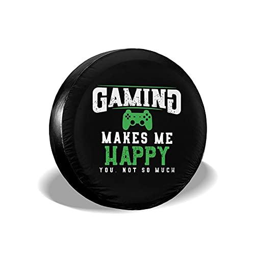 Lawenp Gaming Makes Me Happy You Cubierta de neumático de Repuesto para Mucho Ajuste Universal para Camiones RVs Trailer 14 15 16 Rueda de 17 Pulgadas