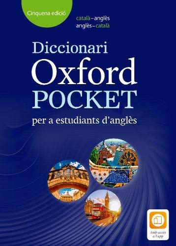 Diccionario Oxford Pocket Català per a estudiants d'angles. català-anglès/anglès-català: Helping Catalá students to build their vocabulary and develop their English skills