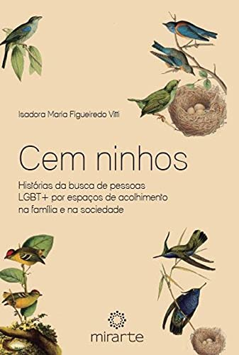 Cem ninhos: histórias da busca de pessoas Lgbt+ por espaços