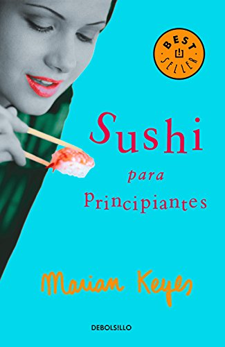 Sushi para principiantes (Best Seller)