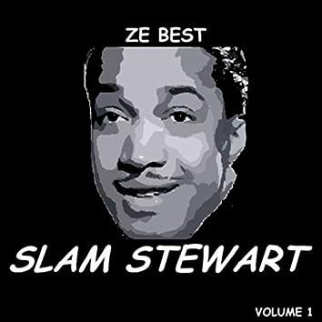 Ze Best - Slam Stewart