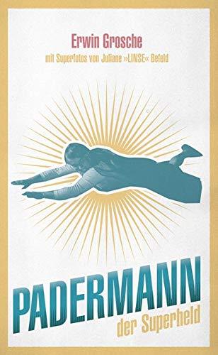Padermann: der Superheld