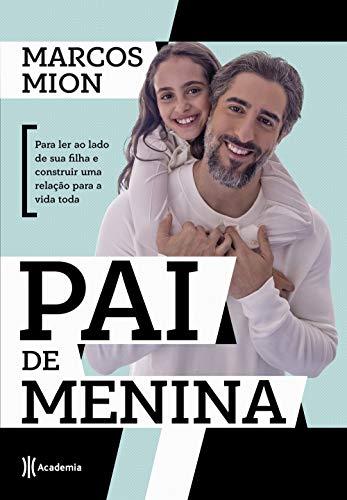 Pai de menina: Para ler ao lado de sua filha e construir uma relação para a vida toda