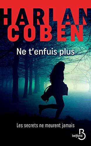 Ne t'enfuis plus - Harlan Coben