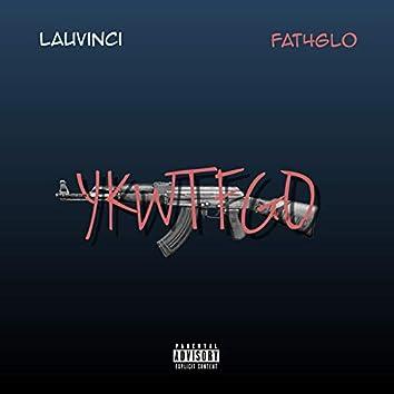 Ykwtfgo (feat. Fat4Glo)