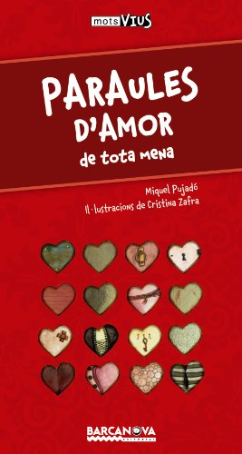 Paraules d'amor: de tota mena (Llibres Infantils I Juvenils - Calaix Del Savi - Mots Vius)