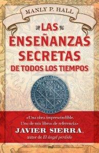 Las ensenanzas secretas de todos los tiempos / The Secret Teachings of All Ages