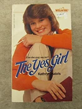 The Yes Girl (Wildfire No 74) - Book #74 of the Wildfire