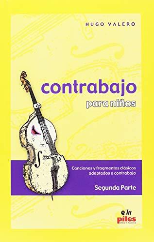 VALERO H. - Contrabajo para Niños Vol.2 (Canciones y Fragmentos Clasicos) para Contrabajo