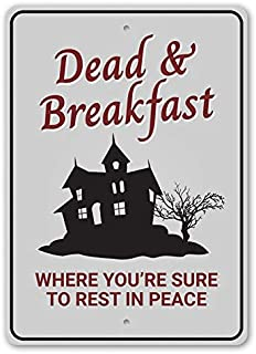 Dead and Breakfast, Where You're Sure to Rest in Peace, Halloween Decorative Sign - 10