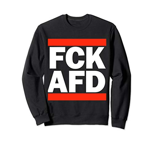 FCK AFD Sweatshirt