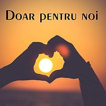 Doar Pentru Noi