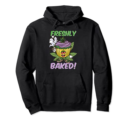 Freshly Baked | Funny Stoner Weed 420 Cupcake Cannabis THC Pullover Hoodie