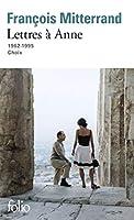 Lettres a Anne (1962-1995)