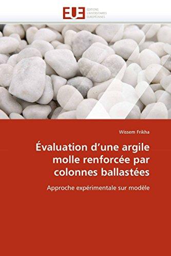 Évaluation d''une argile molle renforcée par colonnes ballastées (OMN.UNIV.EUROP.)