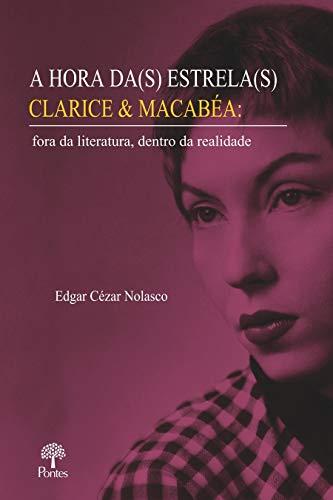 A Hora Da(S) Estrela(S) Clarice e Macabéa