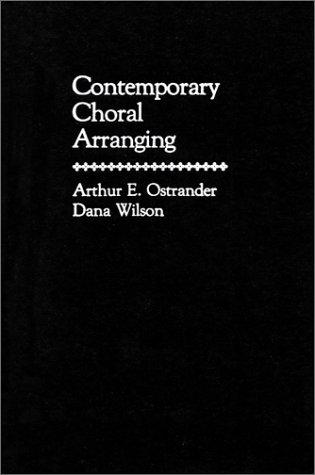 Contemporary Choral Arranging