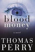 Blood Money: A Novel