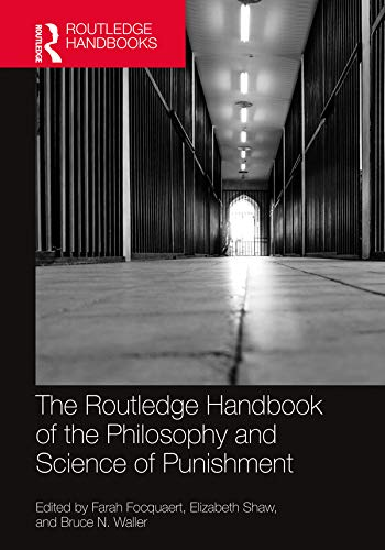 The Routledge Handbook of the Philosophy and Science of Punishment (Ro