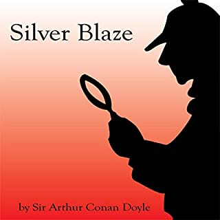 Silver Blaze (Unabridged) audiobook cover art