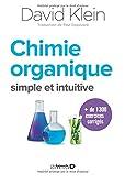 Comprendre la chimie organique - Une nouvelle approche simple et intuitive