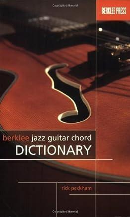 Berklee Jazz Guitar Chord Dictionary by Rick Peckham(2007-06-01)