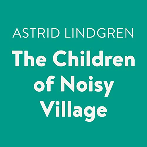 The Children of Noisy Village Titelbild
