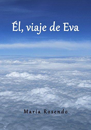 Él, viaje de Eva